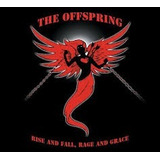 Offspring Rise And Fall Rage And Grace [cd Original Lacrado]